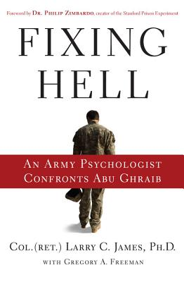 Fixing Hell: An Army Psychologist Confronts Abu Ghraib Cover Image