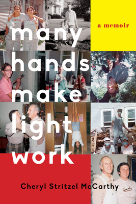 Many Hands Make Light Work: A Memoir Cover Image