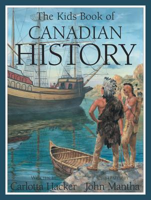 The Kids Book of Canadian History Cover Image