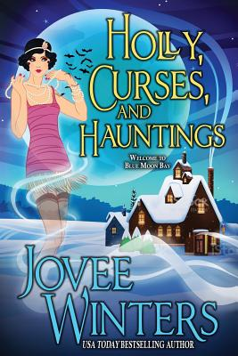 Holly, Curses, and Hauntings Cover Image