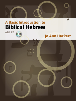 A Basic Introduction to Biblical Hebrew: With CD [With CDROM] Cover Image