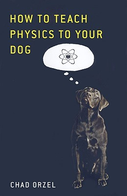 How to Teach Physics to Your Dog Cover