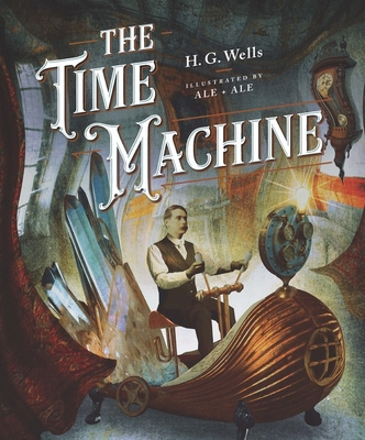 Classics Reimagined The Time Machine Cover Image