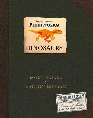 Encyclopedia Prehistorica Dinosaurs Pop-Up Cover Image