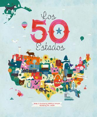 Los 50 Estados by Gabrielle Balkin