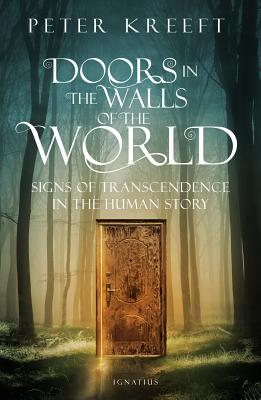 Doors in the Walls of the World: Signs of Transcendence in the Human Story Cover Image