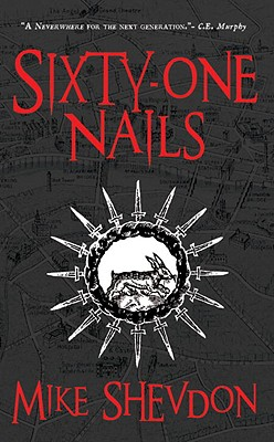 Sixty-One Nails: Courts of the Feyre, Book 1 Cover Image