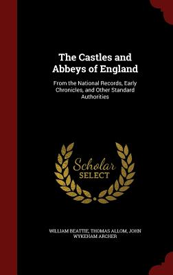 Cover for The Castles and Abbeys of England