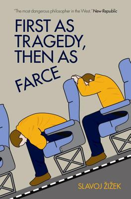First as Tragedy, Then as Farce Cover