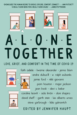 Alone Together: Love, Grief, and Comfort in the Time of COVID-19 Cover Image