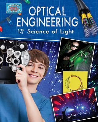 Cover for Optical Engineering and the Science of Light (Engineering in Action)
