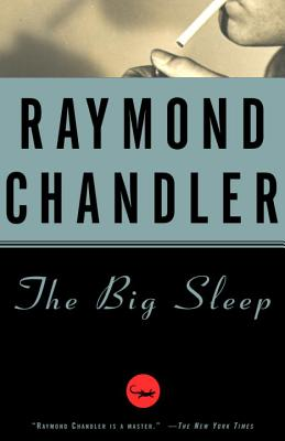 The Big Sleep (A Philip Marlowe Novel #1) Cover Image