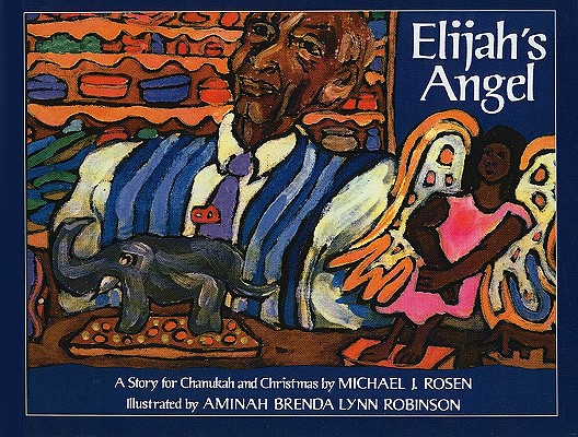 Elijah's Angel: A Story for Chanukah and Christmas Cover Image