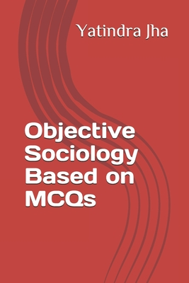 Objective Sociology Based on MCQs (First #1) Cover Image