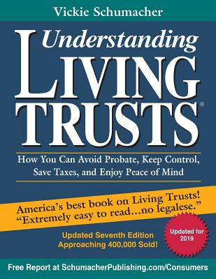 Understanding Living Trusts(R): How You Can Avoid Probate, Keep Control, Save Taxes, and Enjoy Peace of Mind Cover Image