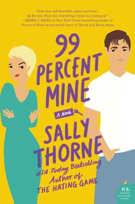 99 Percent Mine: A Novel Cover Image