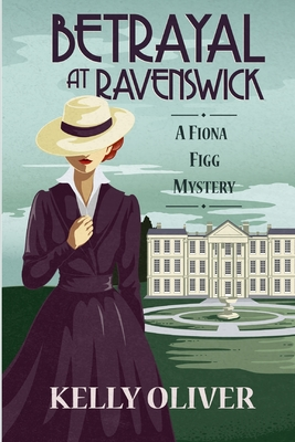 Betrayal at Ravenswick: A Fiona Figg Mystery Cover Image