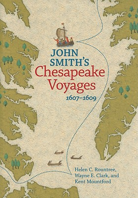 John Smith's Chesapeake Voyages, 1607-1609 Cover Image