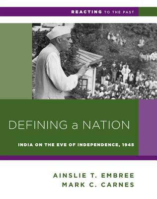 Defining a Nation: India on the Eve of Independence, 1945 (Reacting to the Past) Cover Image