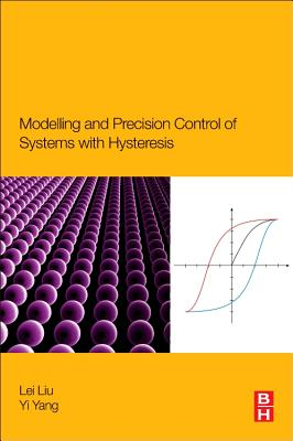 Modeling and Precision Control of Systems with Hysteresis Cover Image
