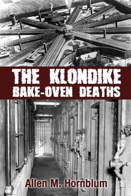 The Klondike Bake-Oven Deaths Cover Image