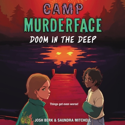 Camp Murderface #2: Doom in the Deep Lib/E: Doom in the Deep Cover Image