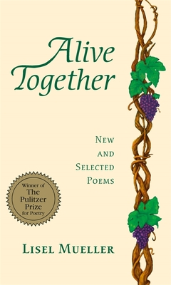 Alive Together: New and Selected Poems Cover Image