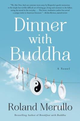 Cover Image for Dinner with Buddha: A Novel