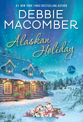 Alaskan Holiday: A Novel Cover Image