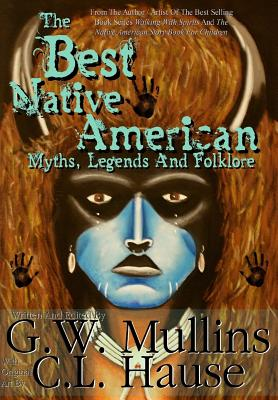 The Best Native American Myths, Legends, and Folklore Cover Image