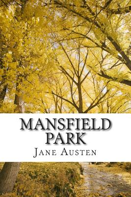 Mansfield Park: The World of Jane Austen Cover Image