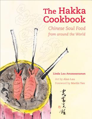 The Hakka Cookbook: Chinese Soul Food from around the World Cover Image