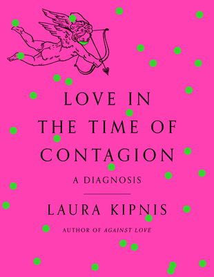 Love in the Time of Contagion: A Diagnosis Cover Image