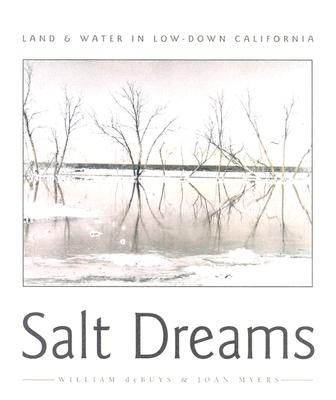 Salt Dreams: Land and Water in Low-Down California Cover Image