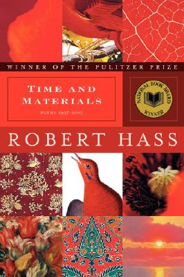 Time and Materials: Poems 1997-2005 Cover Image
