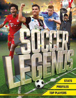 Soccer Legends: The Top 100 Stars of the Modern Game Cover Image