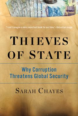 Thieves of State: Why Corruption Threatens Global Security Cover Image