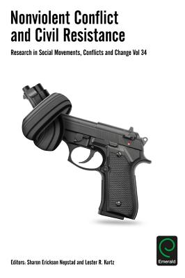 Nonviolent Conflict and Civil Resistance (Research in Social Movements #34) Cover Image