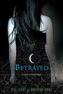 Betrayed (House of Night Novels #2) Cover Image