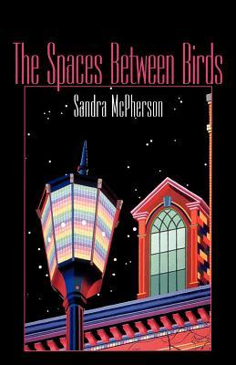 The Spaces Between Birds: Mother/Daughter Poems, 1967-1995 (Wesleyan Poetry) Cover Image