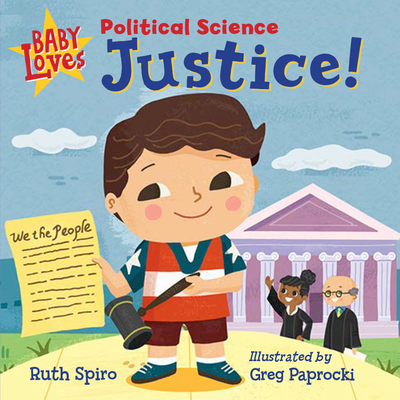 Baby Loves Political Science: Justice! (Baby Loves Science) Cover Image