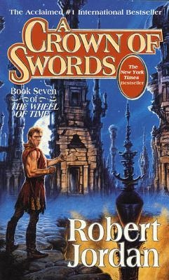 A Crown of Swords: Book Seven of 'The Wheel of Time' Cover Image