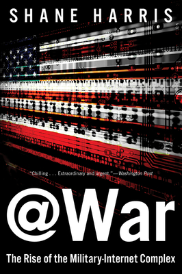 @War: The Rise of the Military-Internet Complex Cover Image