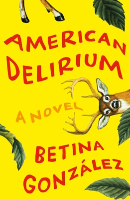 American Delirium: A Novel Cover Image