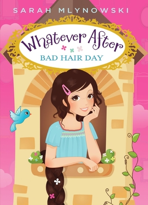 Bad Hair Day (Whatever After #5) Cover Image
