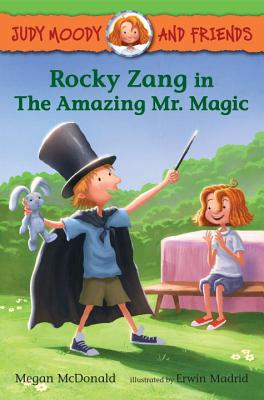 Judy Moody and Friends: Rocky Zang in The Amazing Mr. Magic Cover Image