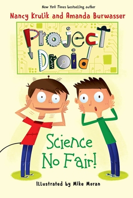 Science No Fair!: Project Droid #1 Cover Image