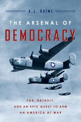 Cover for The Arsenal of Democracy
