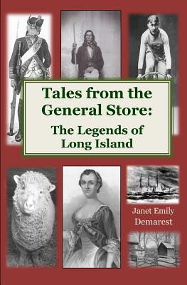 Tales from the General Store: The Legends of Long Island Cover Image