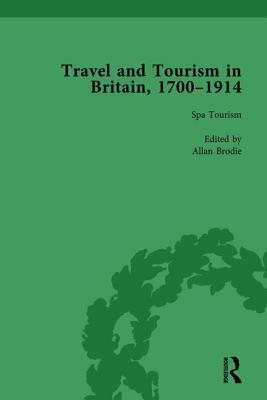 Travel and Tourism in Britain, 1700-1914 Vol 2 cover